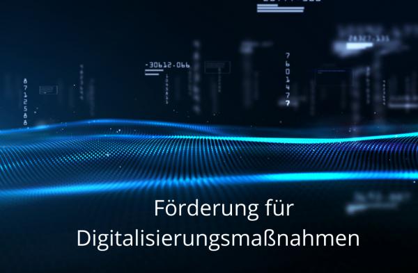 F-rderung-f-r-DigitalisierungsmassnahmenTlsWbb5NLTgQ5